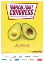 A Macfrut 2018 il Tropical Fruit Congress. A Rimini il 10 e 11 maggio 2018