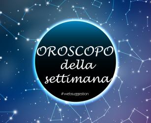 Oroscopo Settimanale dal 20 al 26 Maggio 2019