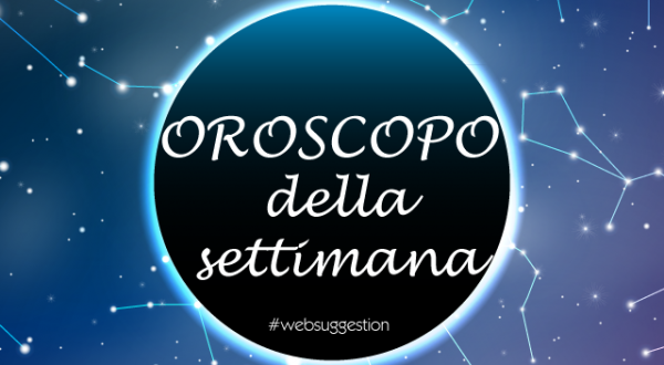Oroscopo della Settimana dal 9 Aprile al 15 Aprile 2018