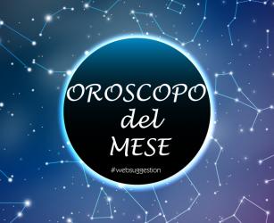 Oroscopo del mese di Agosto 2018