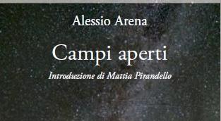 """Comunicato Stampa: """"Campi aperti"""", la nuova raccolta di poesie del candidato Premio Nobel per la letteratura Alessio Arena"""