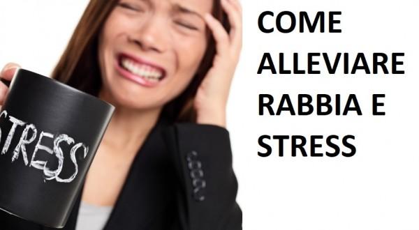 Come alleviare rapidamente rabbia e stress