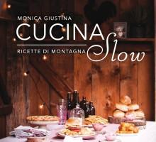 Cucina Slow: ricette di montagna