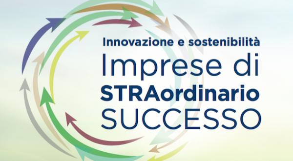 8 Febbraio -convegno 'Innovazione e sostenibilità: imprese di STRAordinario successo'