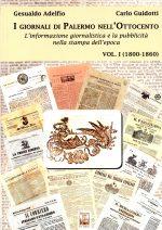 Esposti alla Biblioteca Centrale della Regione Siciliana i giornali dell'Ottocento