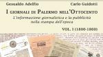 COMUNICATO STAMPA: All'Ordine Nazionale dei Giornalisti, a Roma, si presenta il primo volume de «I giornali di Palermo nell'Ottocento» di Gesualdo Adelfio e Carlo Guidotti