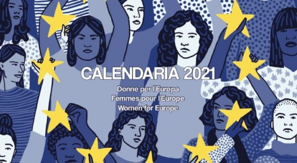 Arriva Calendaria 2021, dedicato a 60 donne che hanno costruito l'Europa