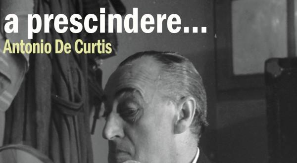 """A prescindere… Antonio De Curtis"", in DVD il docufilm"