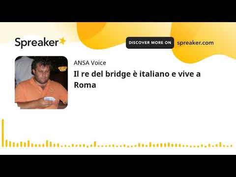 Il re del bridge è italiano e vive a Roma
