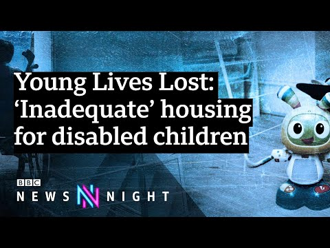Young Lives Lost: 'Inadequate' housing for disabled children exposed – BBC News